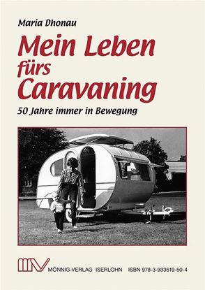 Knjiga »Moje življenje za karavaning«